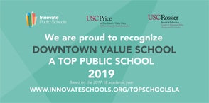 Innovate Public Schools Recognition for top public School to: Downtown Value School