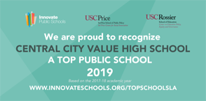 Innovate Public Schools Recognition for top public School to: Central City Value High School